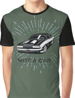 not a car Graphic T-Shirt