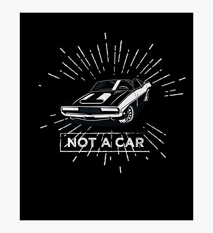 not a car Photographic Print