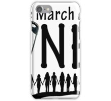 We March As One Washington D.C iPhone Case/Skin