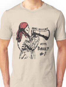 Make History, Vote Bailey Unisex T-Shirt