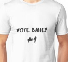 Vote Bailey #1 Unisex T-Shirt