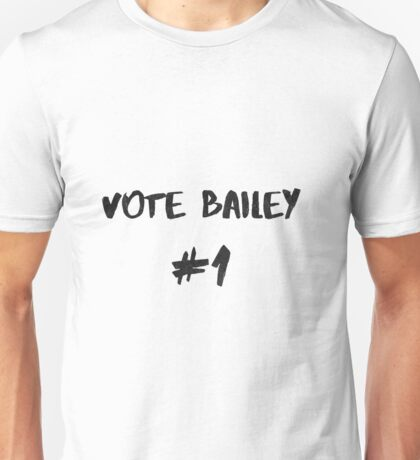 Vote Bailey #1 Unisex T-Shirt