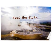 Feel the Earth - Inspiration, Travel, Landscape, Nature, Discover Poster