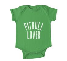 Pitbull Lover One Piece - Short Sleeve