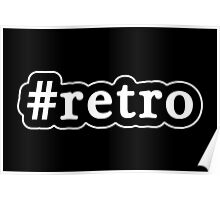 Retro - Hashtag - Black & White Poster