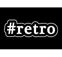 Retro - Hashtag - Black & White Photographic Print