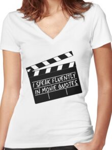 I speak fluently in movie quotes Women's Fitted V-Neck T-Shirt