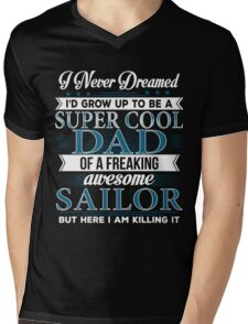 Super Cool Dad Of A Freaking Awesome Sailor Mens V-Neck T-Shirt