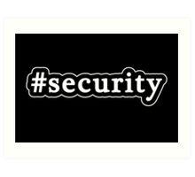 Security - Hashtag - Black & White Art Print