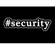 Security - Hashtag - Black & White Photographic Print