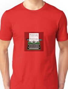 All work and no play typewritter text paper Unisex T-Shirt