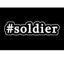 Soldier - Hashtag - Black & White Photographic Print