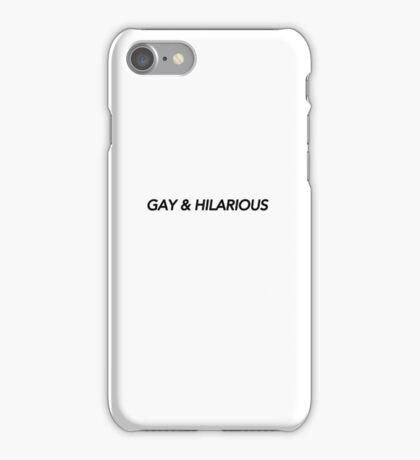 GAY & HILARIOUS iPhone Case/Skin