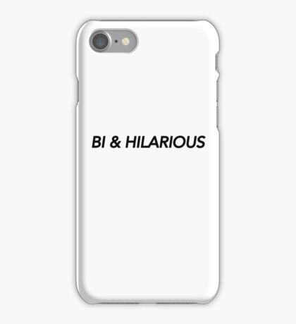 BI & HILARIOUS iPhone Case/Skin