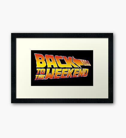 Back To The Weekend Framed Print
