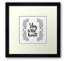 Sky is the limit. Black text and doodle frame on white background. Framed Print