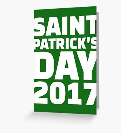 Saint Patricks day 2017 Greeting Card