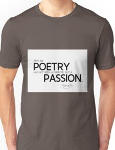 poetry: a passion - edgar allan poe Unisex T-Shirt