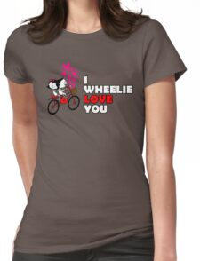 Cute I WHEELIE LOVE YOU Valentines Day Shirt Womens Fitted T-Shirt