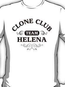 Team Helena - Clone Club T-Shirt