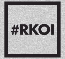 Are you a #RKOI? buy it! Kids Tee