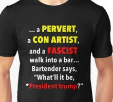 trump... a bad joke Unisex T-Shirt