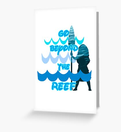 Go Beyond the Reef Greeting Card