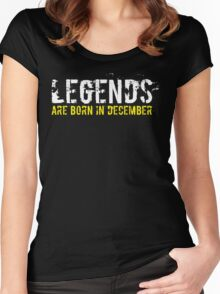 Legends Are Born In December Sentence Quote Text Women's Fitted Scoop T-Shirt