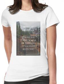 Being As An Ocean Womens Fitted T-Shirt