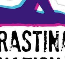 Procrastination Nation Sticker