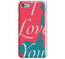 Lovers - I Love You iPhone Case/Skin