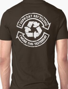 I support recycling T-Shirt