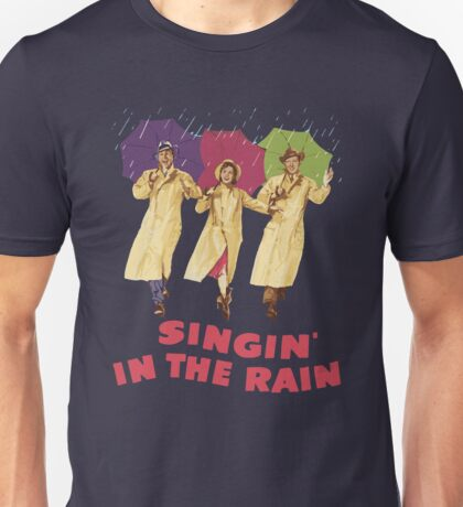 Singin in the Rain Unisex T-Shirt