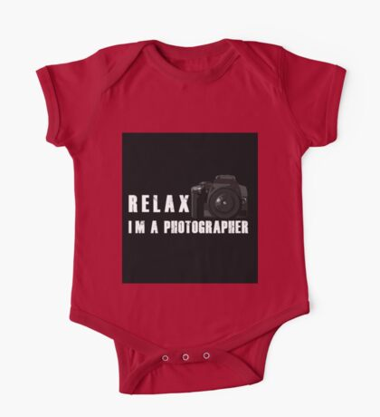 Relax, I'm a photographer One Piece - Short Sleeve