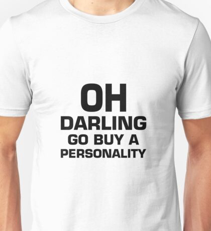 Go Buy A Personality Unisex T-Shirt