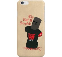 Black Knight - Tis But A Scratch iPhone Case/Skin
