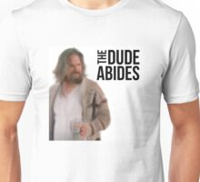 The Dude Abides - Big Lebowski Unisex T-Shirt
