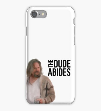 The Dude Abides - Big Lebowski iPhone Case/Skin
