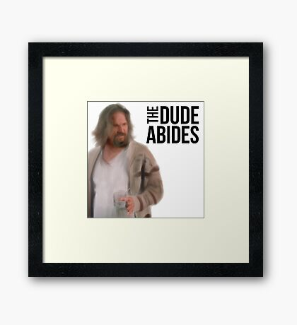 The Dude Abides - Big Lebowski Framed Print