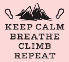 Rock Climbing Be Calm Breathe Climb Repeat Kids Clothes