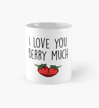 Valentines Day, Love, Couple - I love you berry much Mug