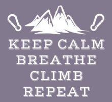Rock Climbing Keep Calm Breathe Climb Repeat Kids Clothes