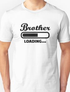 Brother loading T-Shirt