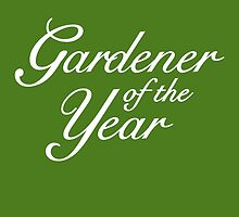 Gardener of the Year (White) by theshirtshops