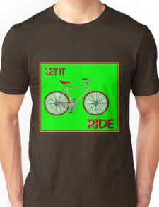 LET IT RIDE; Abstract Whimsical Bicycle Print Unisex T-Shirt