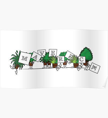 Plant Poses - Maverick! Poster