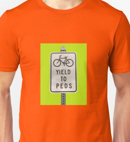 Yield To Pedestrians Unisex T-Shirt