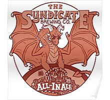 The Syndicate - All-In Ale Poster