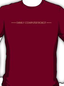 Family Computer Robot T-Shirt