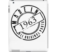 MADE IN 1963 iPad Case/Skin